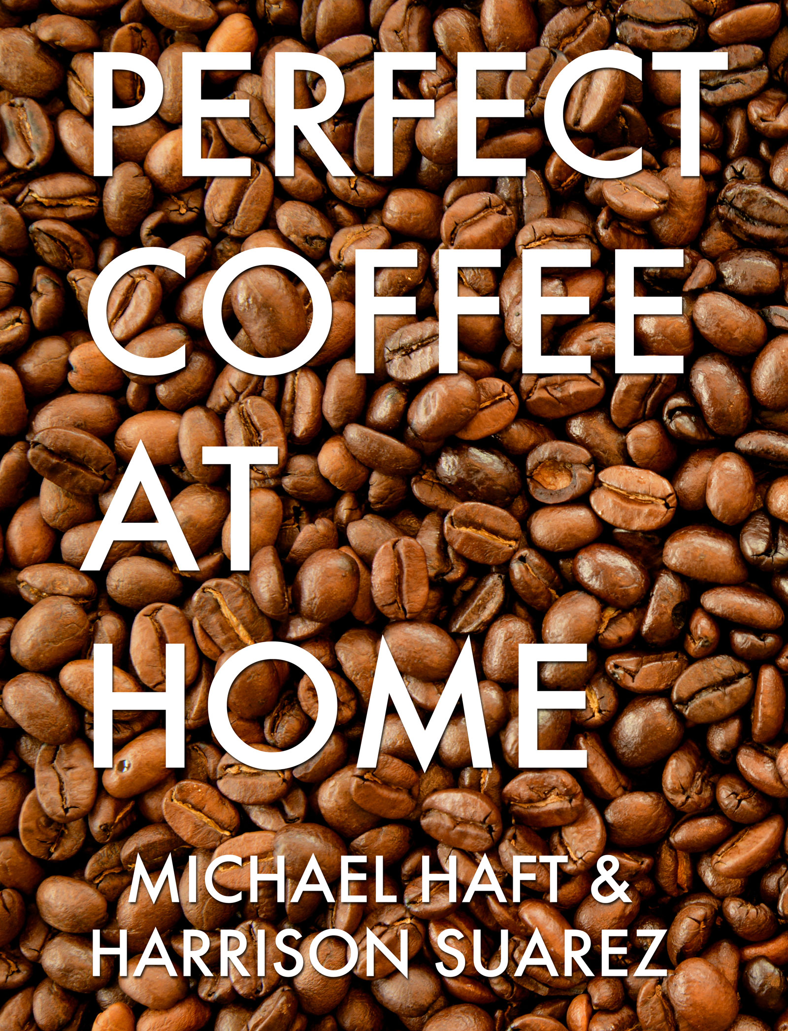 Perfect Coffee at Home Cover